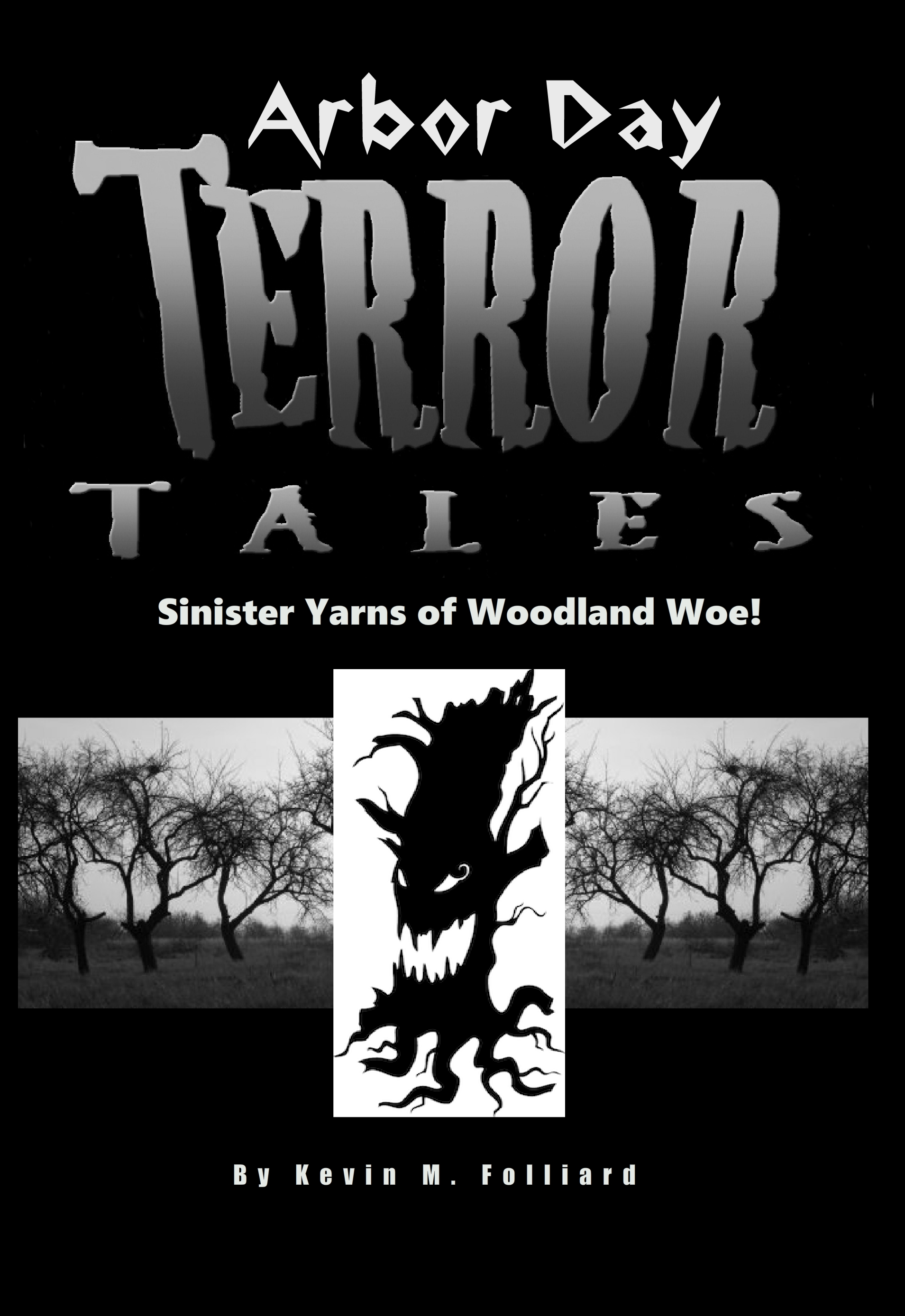 Arbor Day Terror Tales is on sale at Amazon now! (Seriously!)
